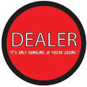 Dealer Button - Old School