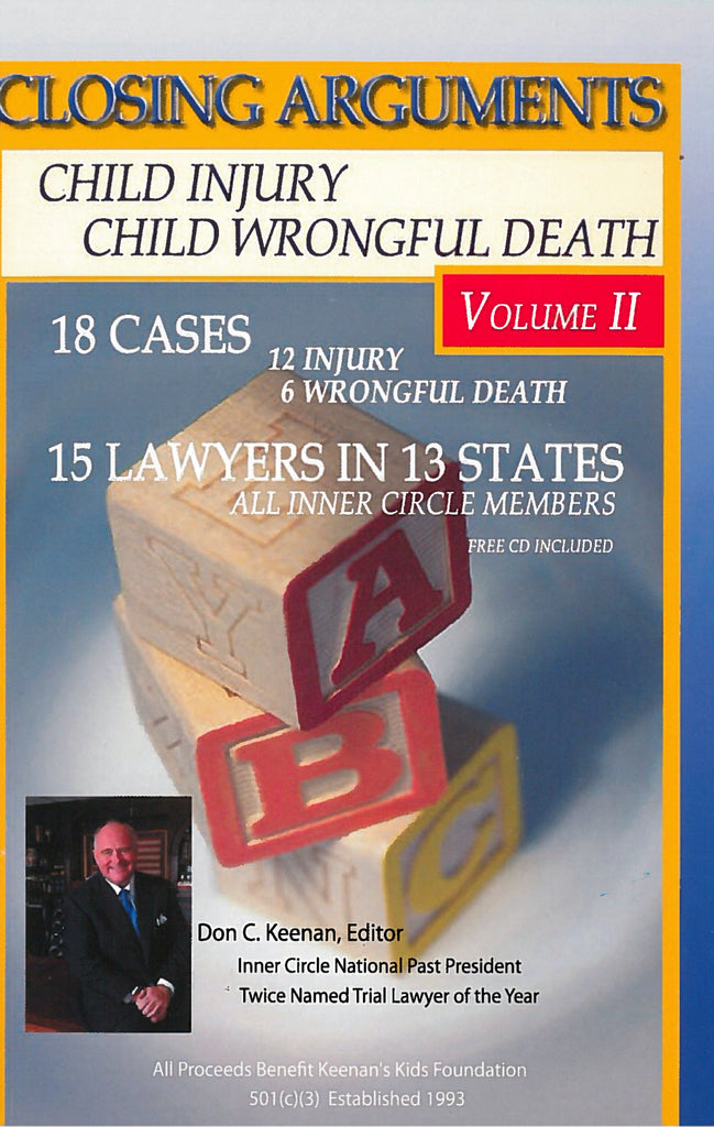 Closing Arguments in Child Injury and Child Wrongful Death Cases Volume 2 now available at Trial Guides