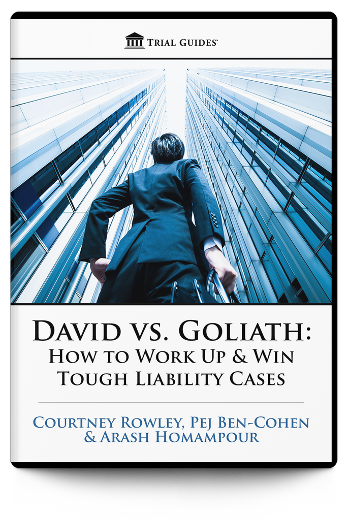 David vs. Goliath: How to Work Up and Win Tough Liability Cases Downloads