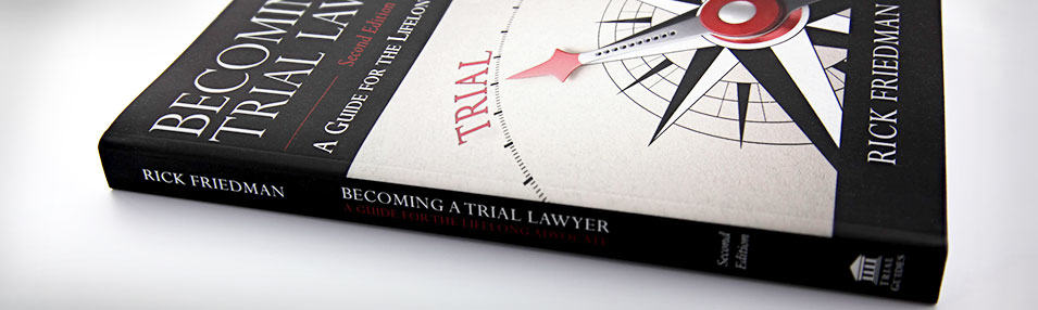 Ken Levinson Reviews: On Becoming a Trial Lawyer by Rick Friedman
