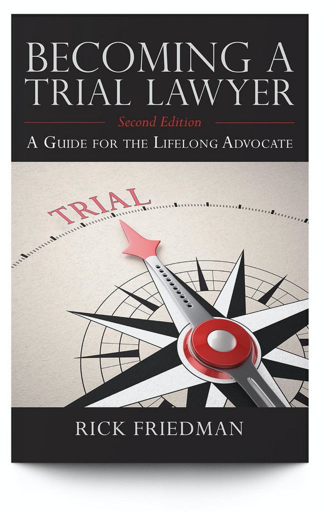 Becoming a Trial Lawyer: Forget Playing it Safe