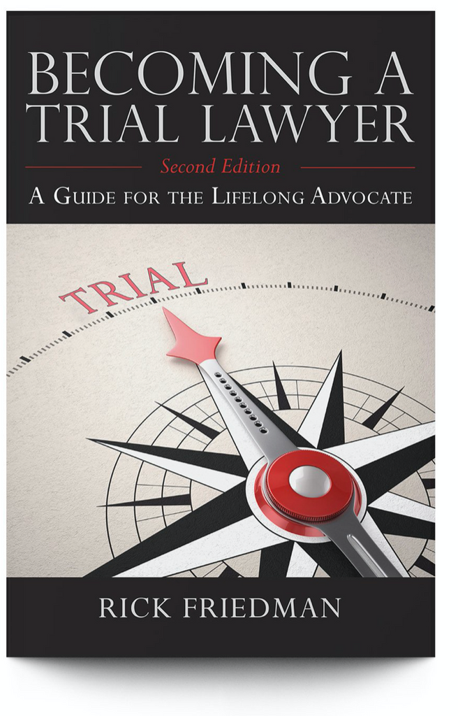 ATLA review of Rick Friedman's Becoming a Trial Lawyer