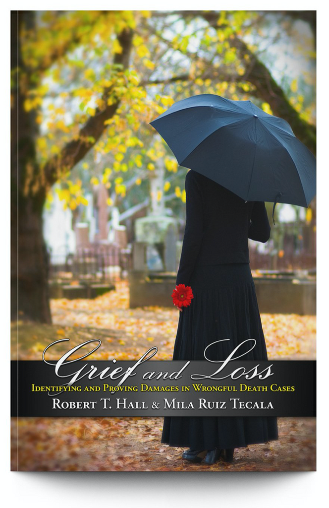 Book Review: Grief & Loss - Identifying and Proving Damages in Wrongful Death Cases
