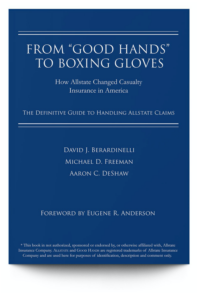 Former Casualty Manager Testifies Against Allstate - Cites Good Hands to Boxing Gloves Claim Handling