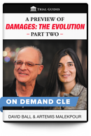 A Preview of Damages: The Evolution, Part 2 - On Demand CLE