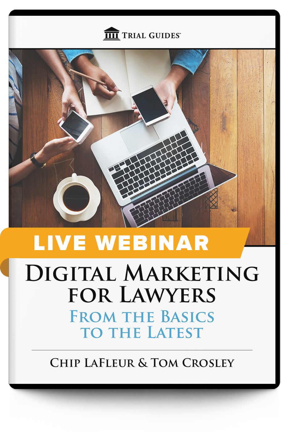 Digital Marketing for Lawyers: From the Basics to the Latest - Live Webinar