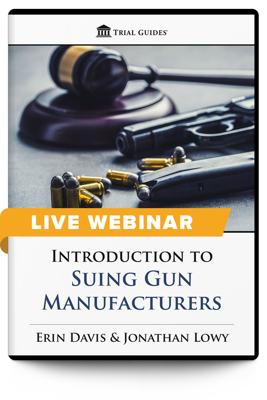 Introduction to Suing Gun Manufacturers - Live Webinar