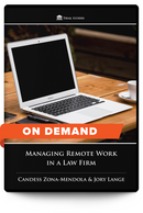 Managing Remote Work in a Law Firm - On Demand