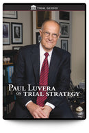 Paul Luvera on Trial Strategy