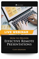 How to Deliver Effective Remote Presentations - Live Webinar