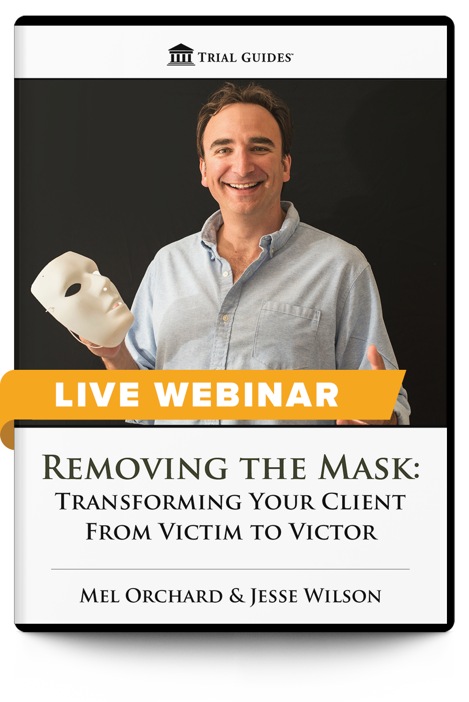 Removing the Mask: Transforming Your Client From Victim to Victor - Live Webinar