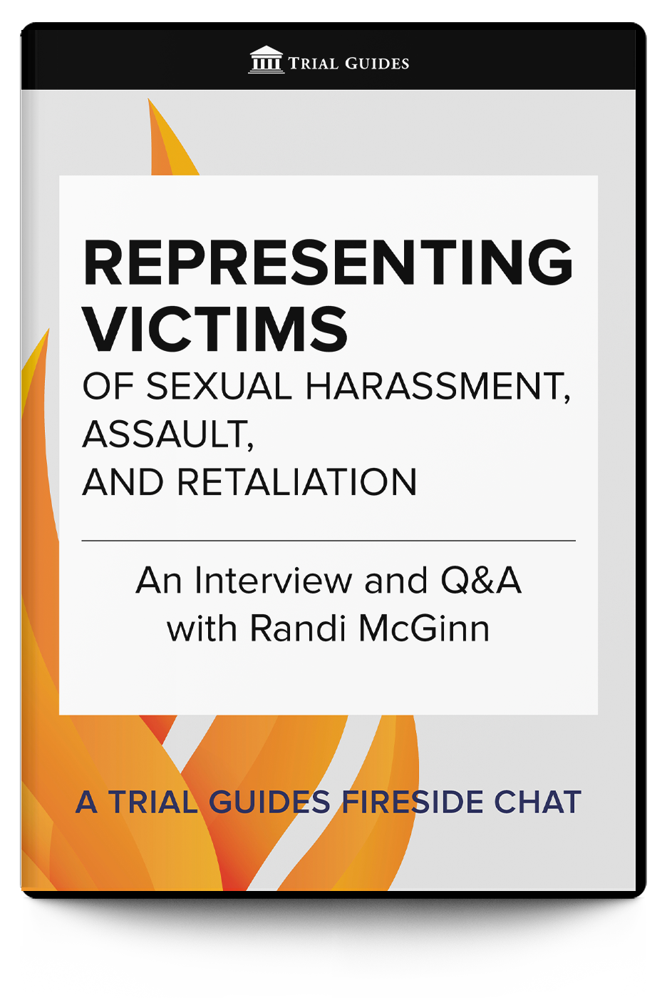 Representing Victims of Sexual Harassment, Assault, and Retaliation