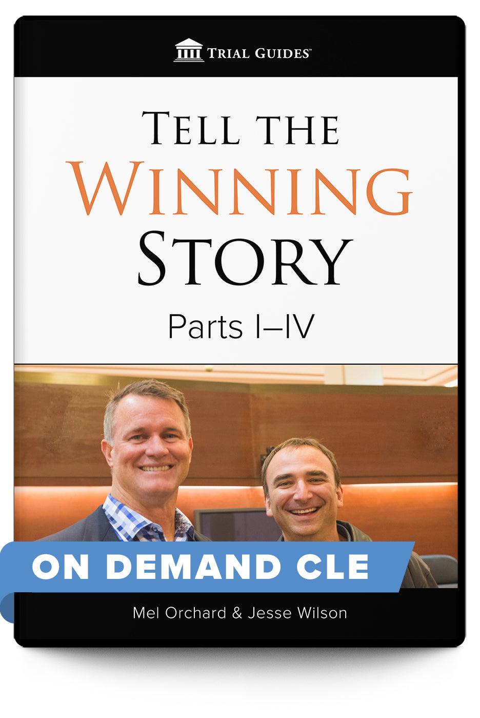 Tell the Winning Story - Complete Set - On Demand CLE