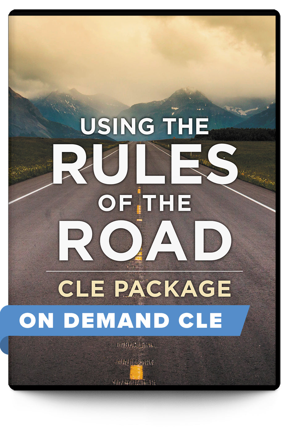 Using the Rules of the Road Package - On Demand CLE