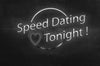 Speed Dating Tonight! ( license for Montclair State University)