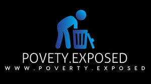 POVERTY.EXPOSED