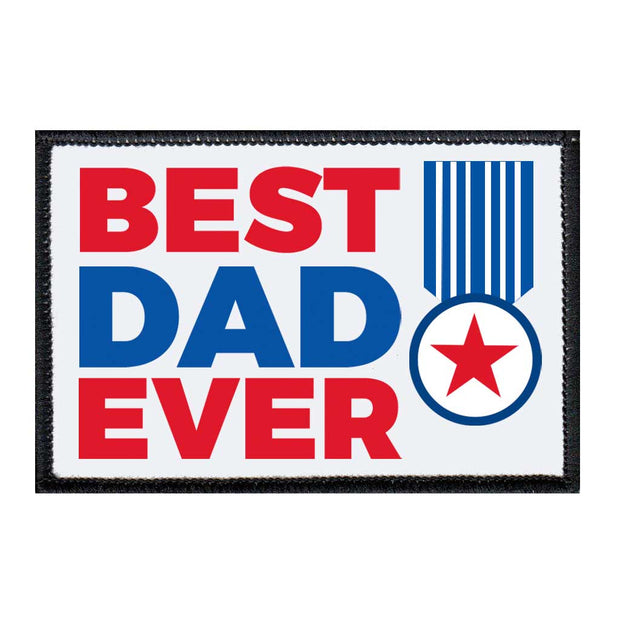 Best Dad Ever - Removable Patch 1