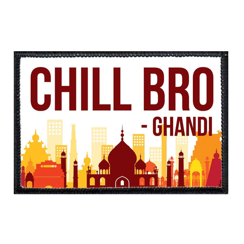Chill Bro - Ghandi - Patch - Pull Patch - Removable Patches For Authentic Flexfit and Snapback Hats