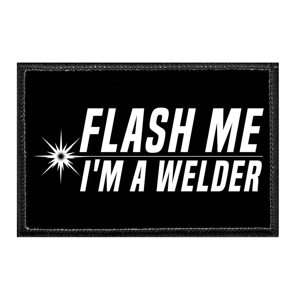 Flash Me - I'm A Welder - Removable Patch - Pull Patch - Removable Patches For Authentic Flexfit and Snapback Hats