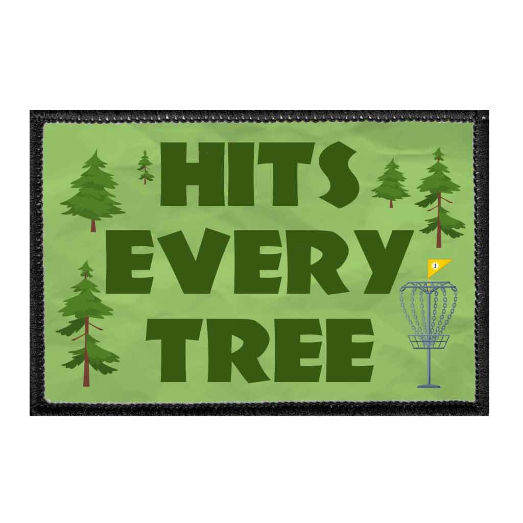 Hits Every Tree - Disc Golf - Removable Patch - Pull Patch - Removable Patches For Authentic Flexfit and Snapback Hats