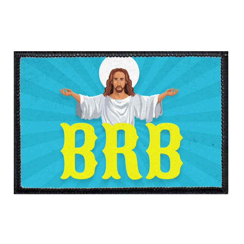 Jesus - BRB - Patch - Pull Patch - Removable Patches For Authentic Flexfit and Snapback Hats