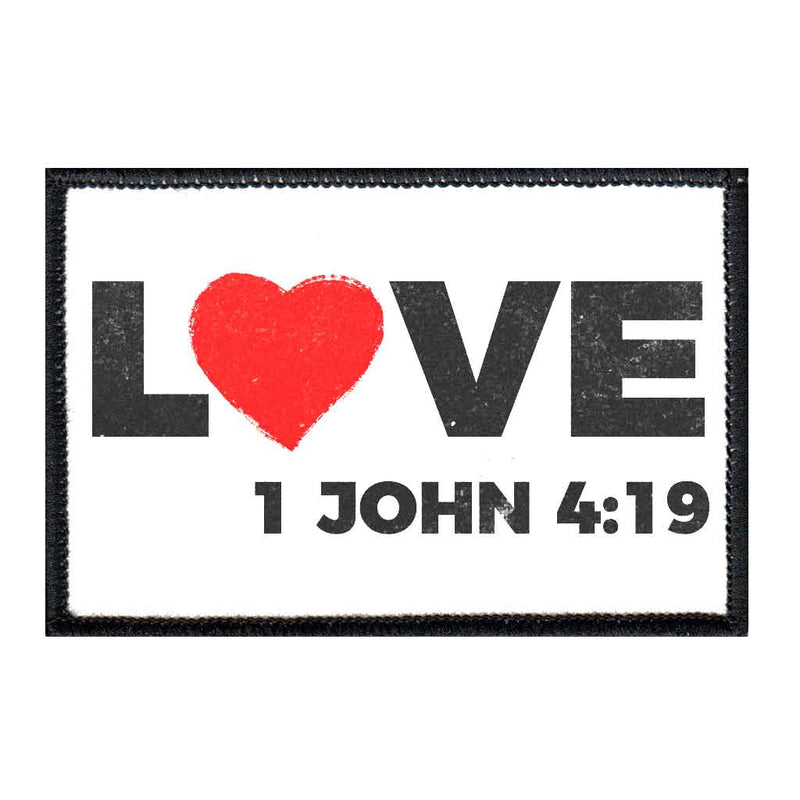 Love - 1 John 4:19 - Removable Patch - Pull Patch - Removable Patches For Authentic Flexfit and Snapback Hats