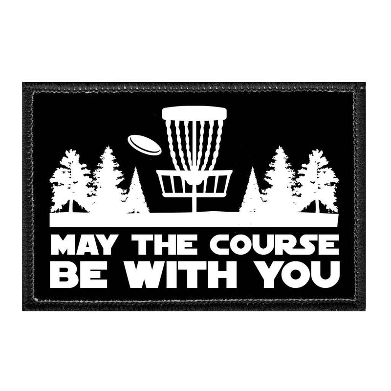 May The Course Be With You - Disc Golf - Removable Patch - Pull Patch - Removable Patches For Authentic Flexfit and Snapback Hats