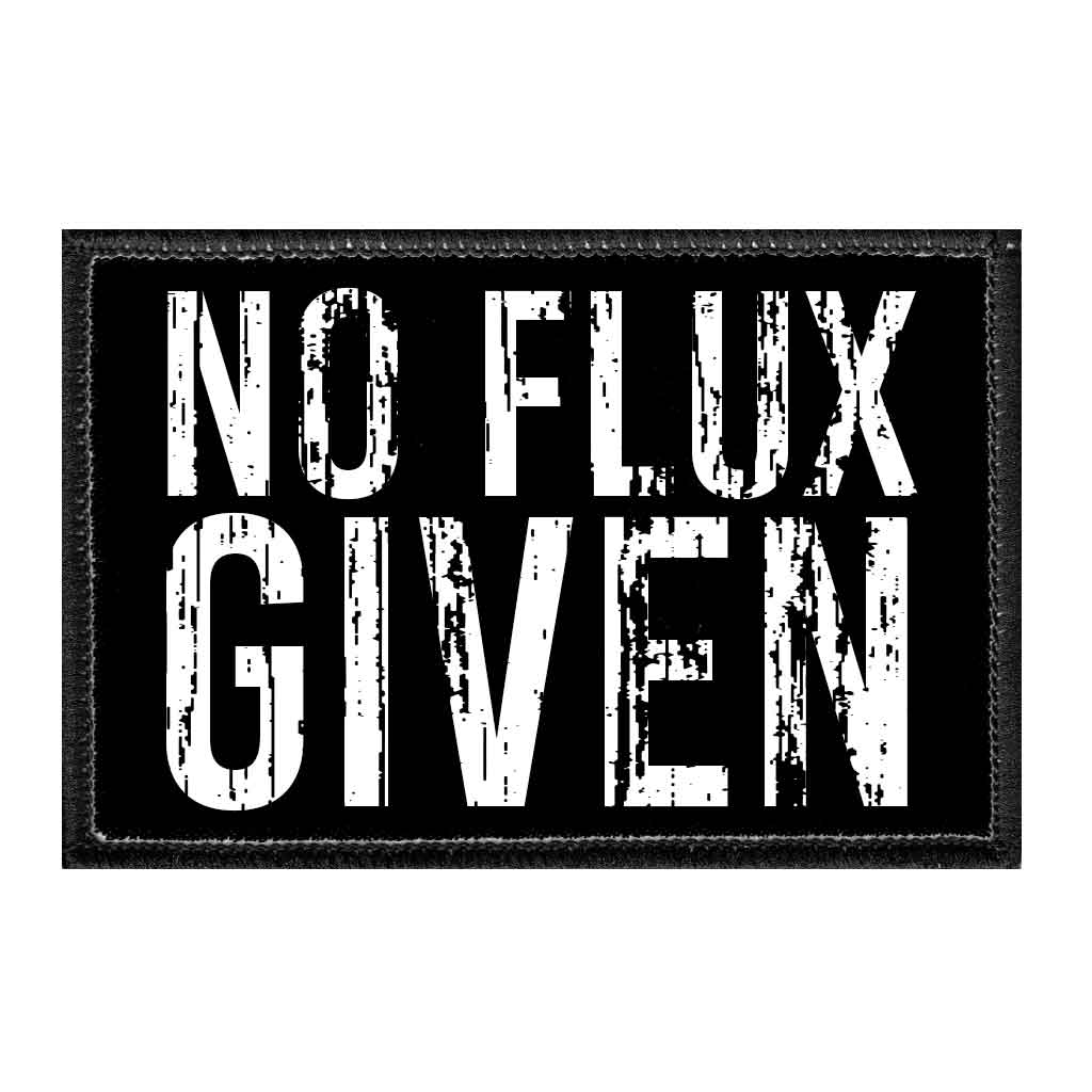 No Flux Given - Removable Patch - Pull Patch - Removable Patches For Authentic Flexfit and Snapback Hats