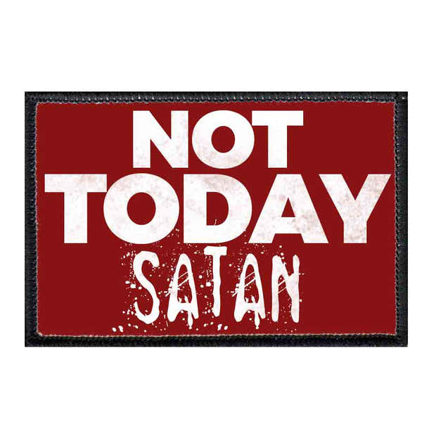Not Today Satan - Red Background - Removable Patch 1