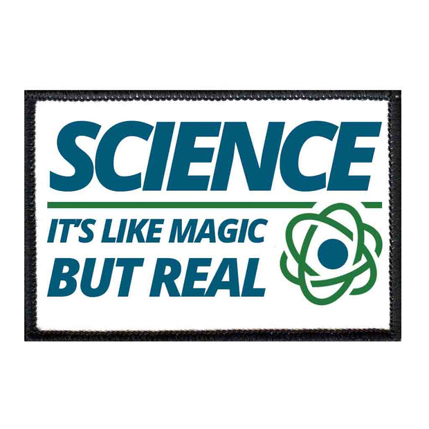 Science It's Like Magic But Real - Removable Patch 1