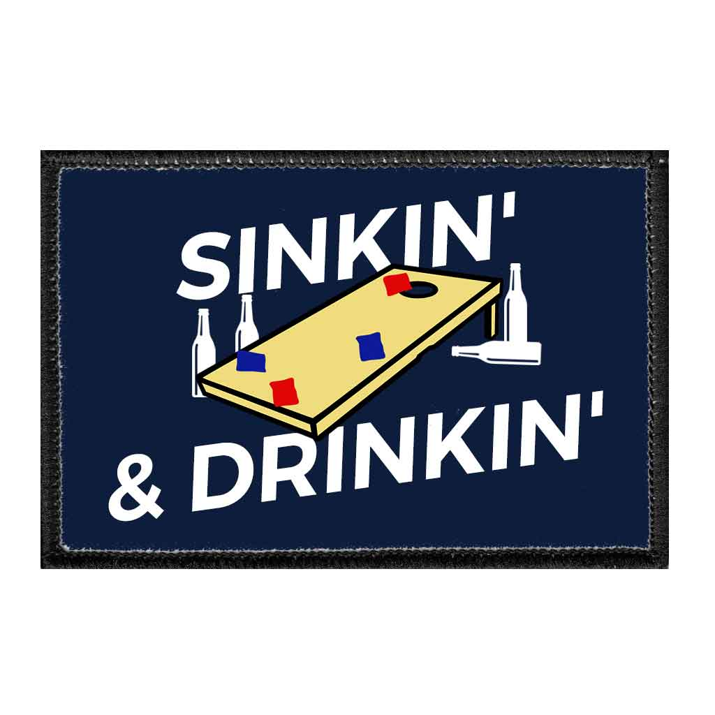 Sinkin' & Drinkin' - Removable Patch - Pull Patch - Removable Patches For Authentic Flexfit and Snapback Hats