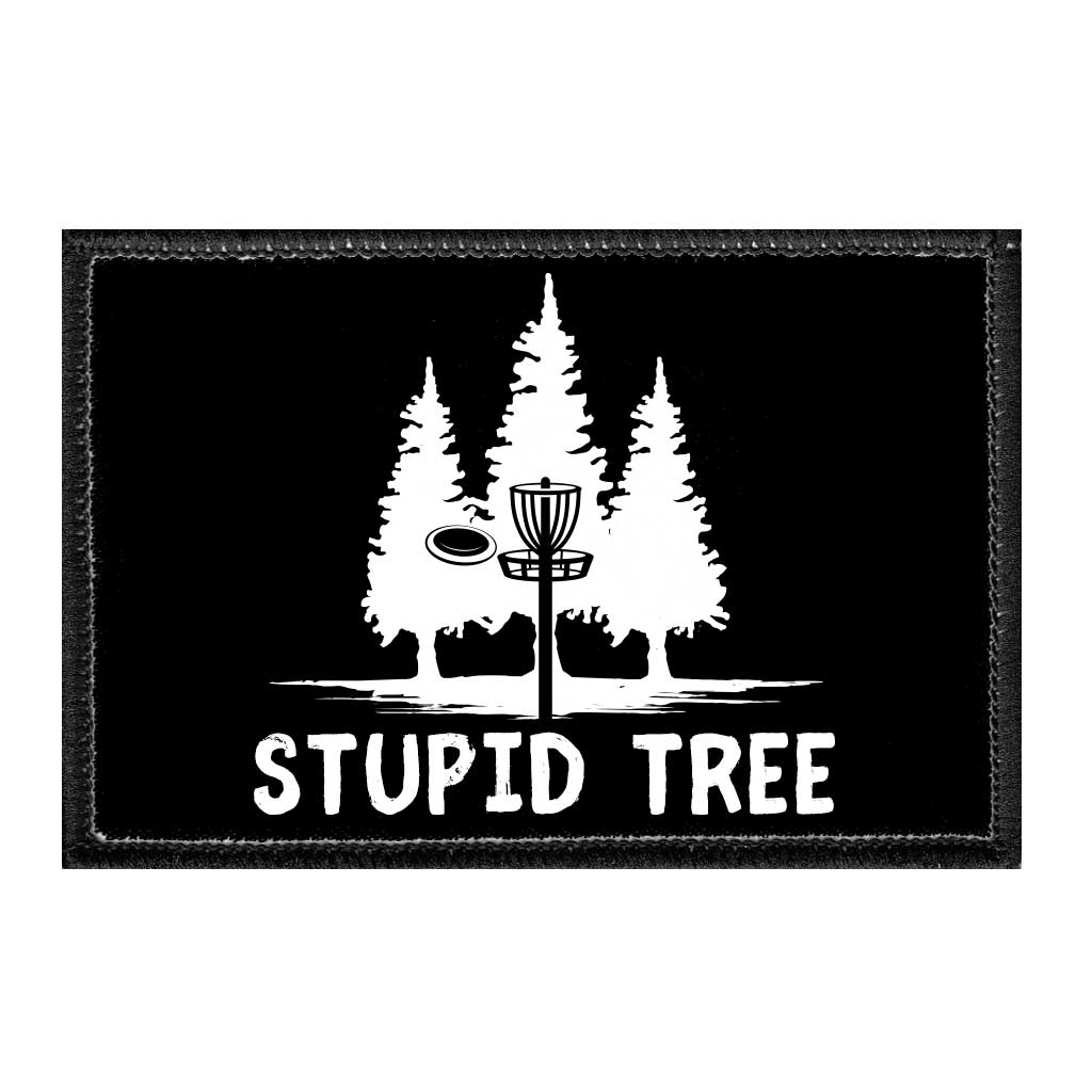 Stupid Tree - Disc Golf - Removable Patch - Pull Patch - Removable Patches For Authentic Flexfit and Snapback Hats