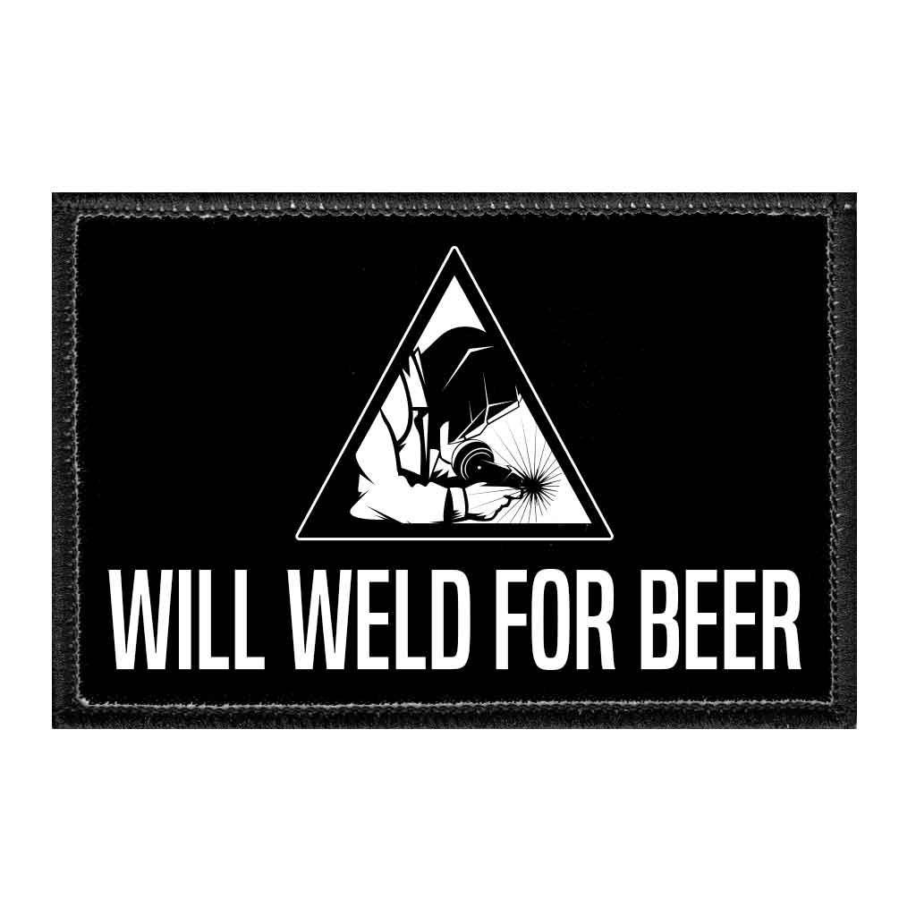 Will Weld For Beer - Removable Patch - Pull Patch - Removable Patches For Authentic Flexfit and Snapback Hats