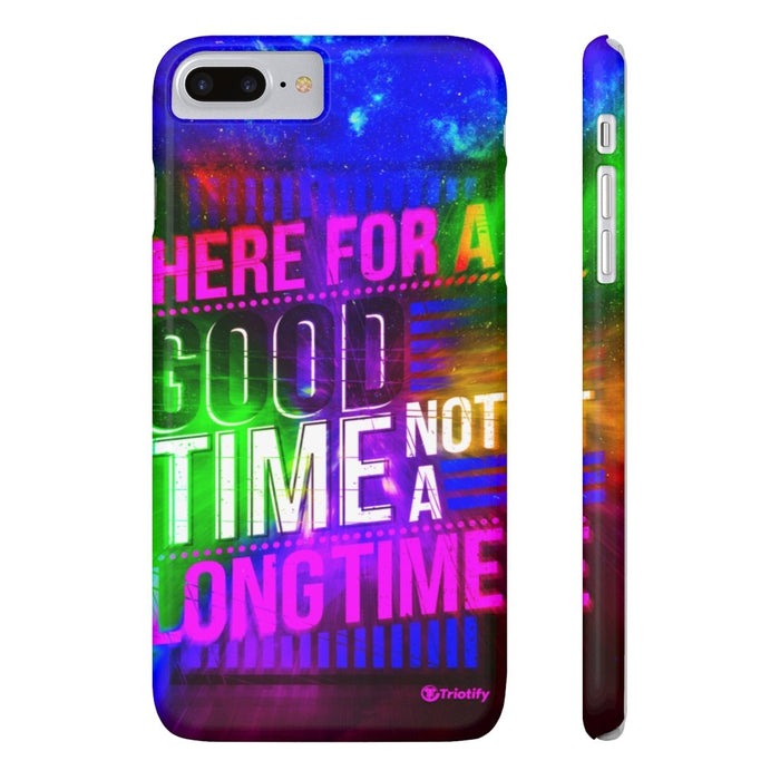 Here for a good time not a long time, United States - Slim iPhone Case - Triotify