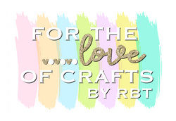 For The Love Of Crafts by RBT
