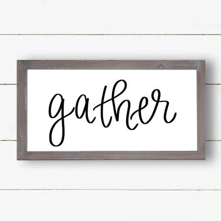 Gather Wood Sign 9X17