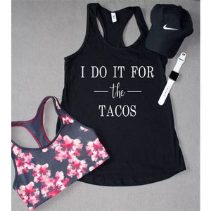 I Do It For The Tacos Tank