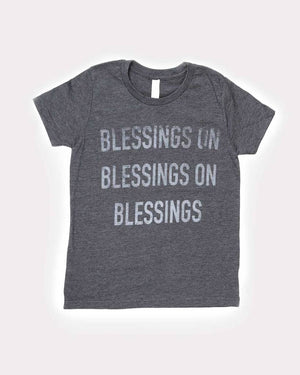 Blessings on Blessings T-Shirt