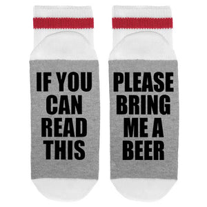 If You can Read This, Please Bring Me a Beer Socks