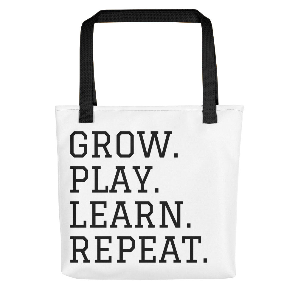 GROW. PLAY. LEARN. REPEAT. Tote bag