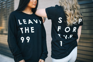'Leave The 99' Unisex Tshirt