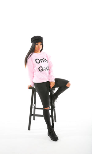 Only God Crew Neck Sweat Shirts