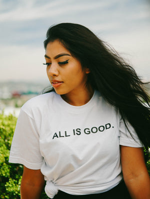 All Is Good Unisex Tee