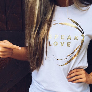 Speak Love Unisex Tee