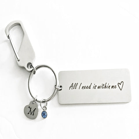 All I need is within me keychain - Charmful Impressions