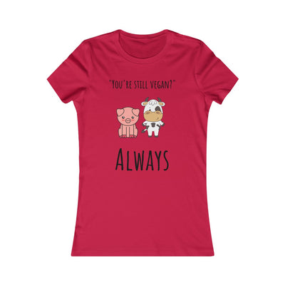 Always Vegan Women's Tee