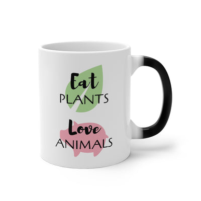 Eat Plants Love Animals Color Changing Mug