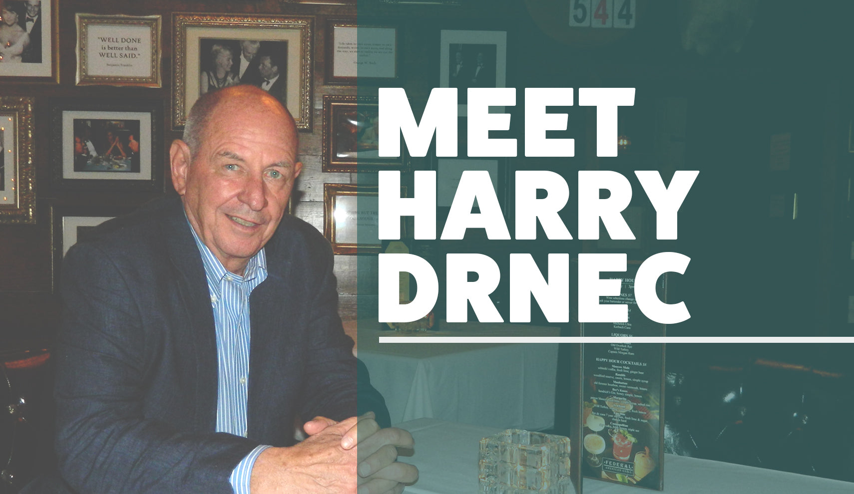 Meet the CEO: Harry Drnec