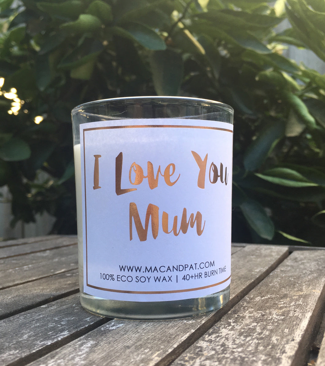I Love You Mum Candle