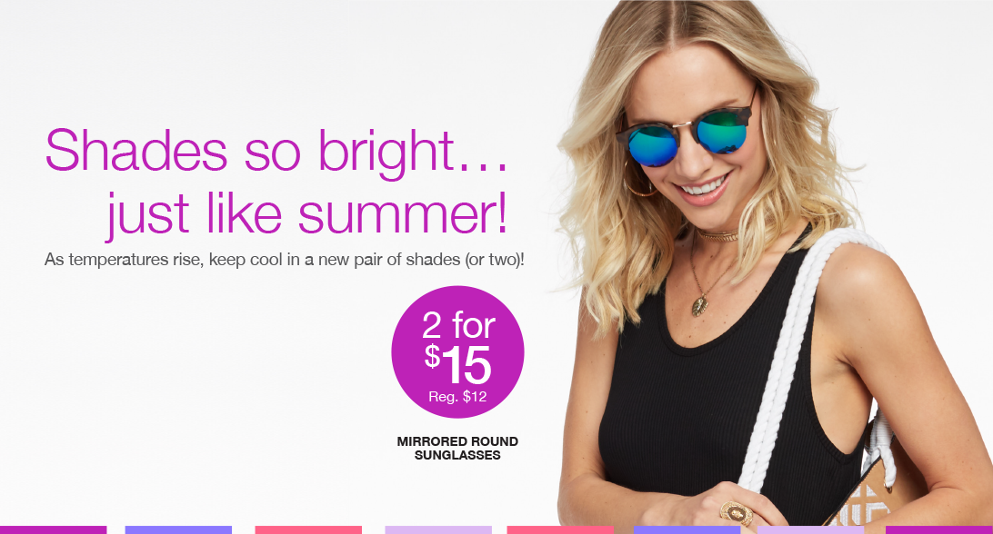 Shades so bright... just like summer! As temperatures rise, keep cool in a new pair of shades (or two)!